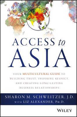 Access to Asia By Schweitzer, Sharon/ Alexander, Liz